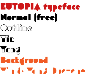 EUTOPIA typeface Normal (free) Outline Yin Yang Background Yin & Yang Duotone